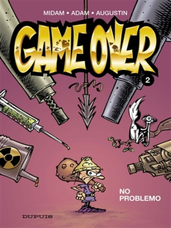 Game over 2- No problemo