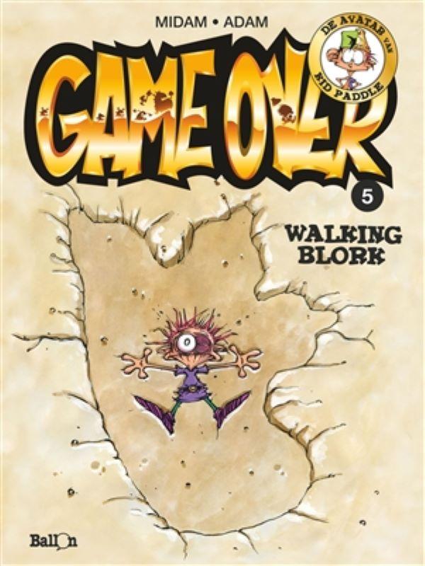 Game over 5- Walking blork