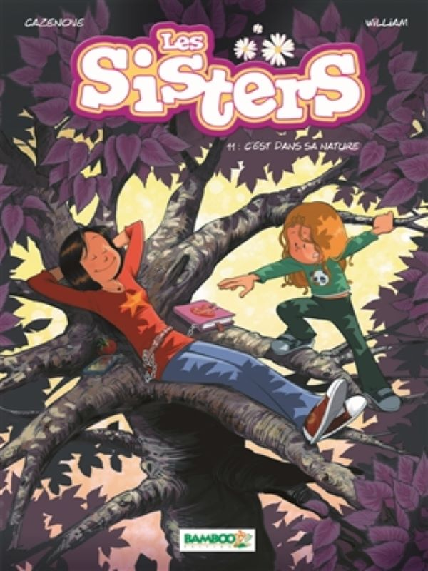 Sisters 11- Ze is gewoon zo!