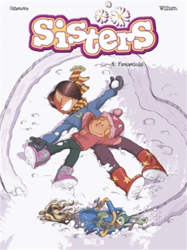 Sisters 4- Fantasticola!