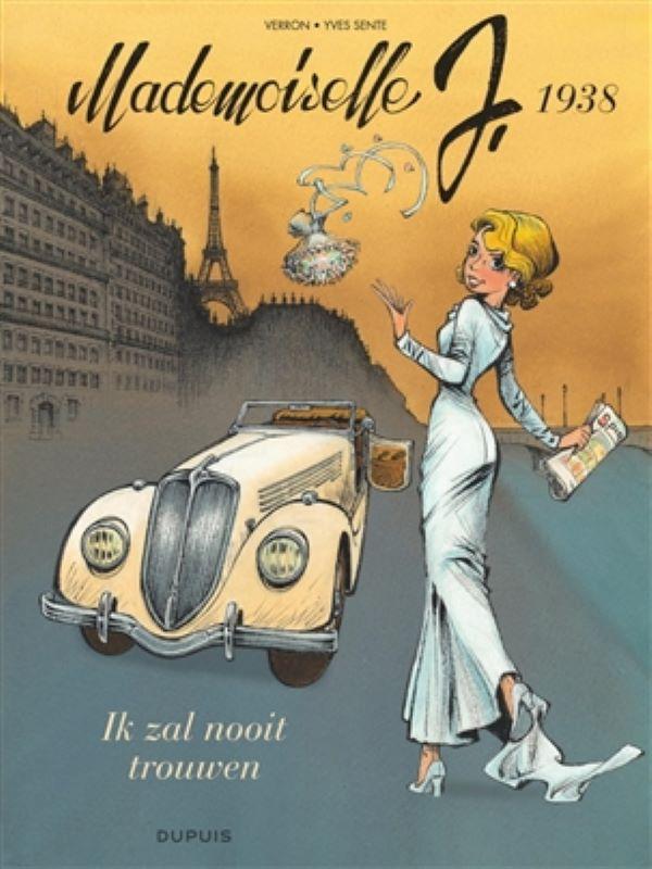 Mademoiselle J 2- Ik zal nooit trouwen