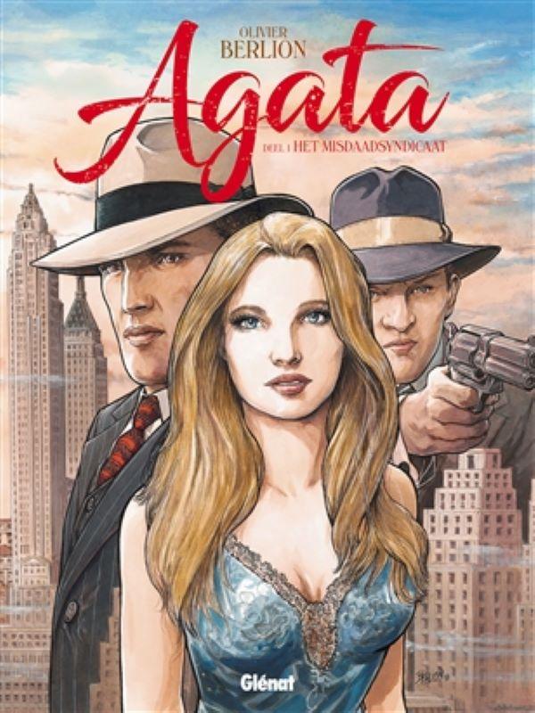 Agata 1- Het misdaadsyndicaat