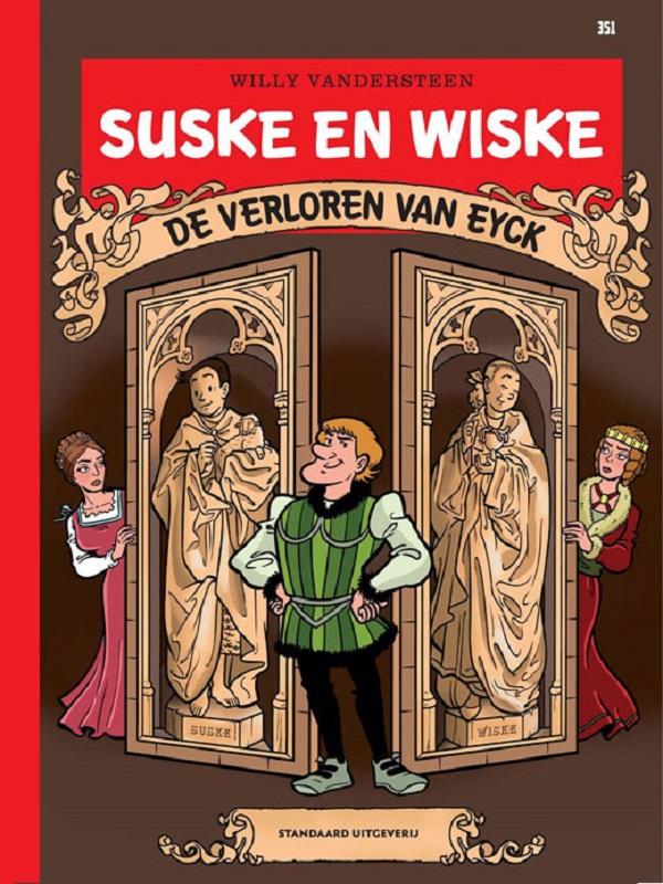 Suske en Wiske 351 Luxe- De verloren van Eyck