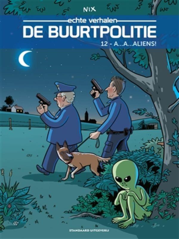 De buurtpolitie 12- A...A... Aliens!