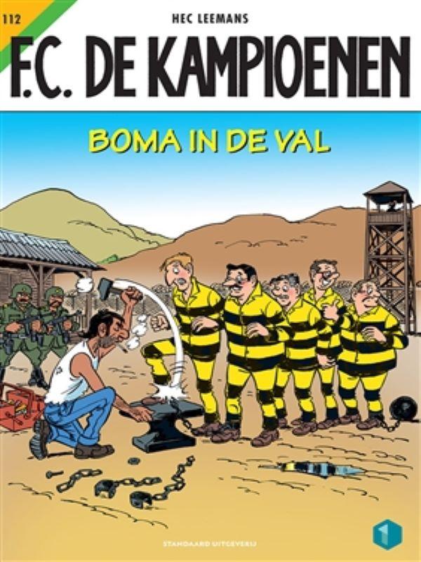 F.C. De kampioenen 112- Boma in de val