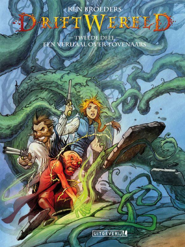 Driftwereld 2- Een verhaal over tovenaars