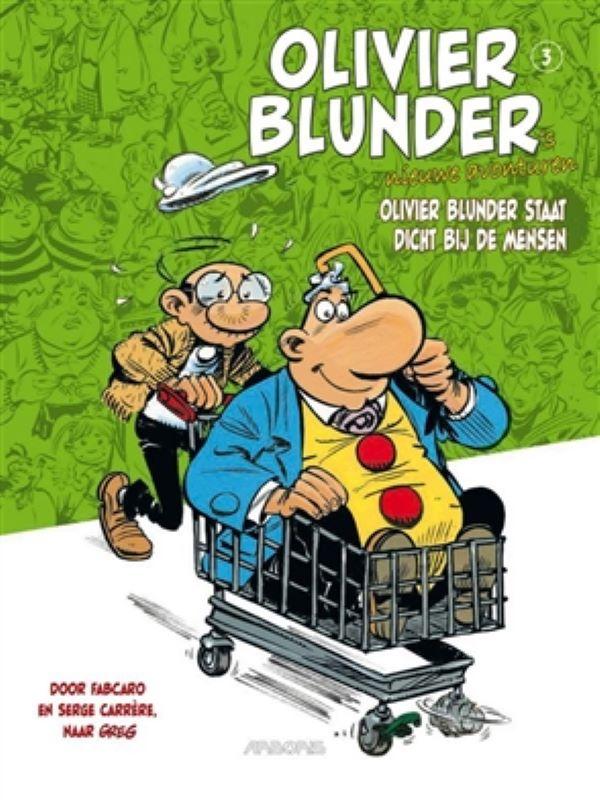 Olivier Blunder's nieuwe avonturen 3- Olivier Blunder staat dicht bij de mensen