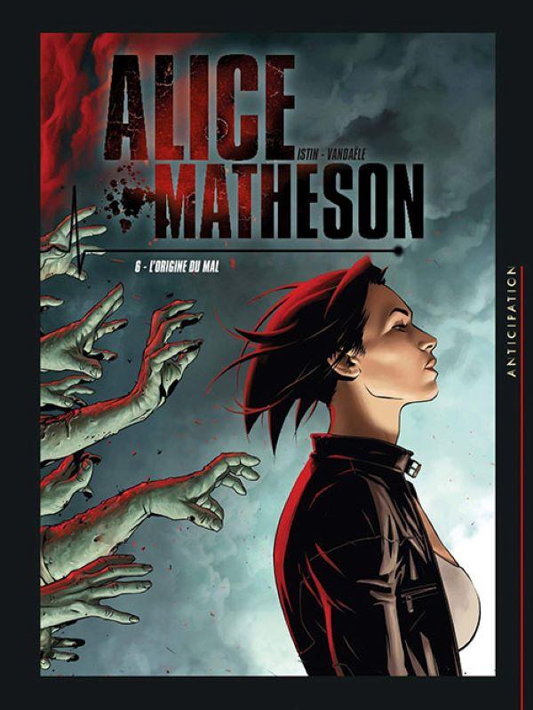 Alice Matheson 6- De Oorsprong van het Kwaad