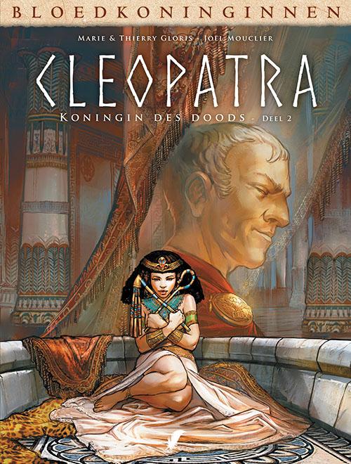 Bloedkoninginnen: Cleopatra 2- Koningin des Doods