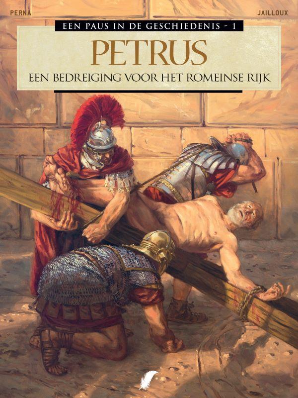 Een Paus in de Geschiedenis 1- Petrus: Een Bedreiging voor het Romeinse Rijk