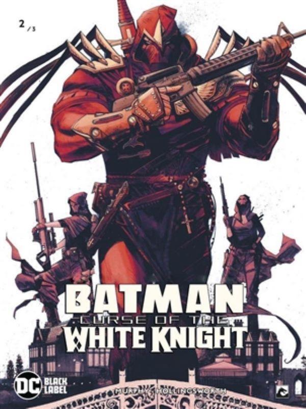 Batman, Curse of the White Knight 2