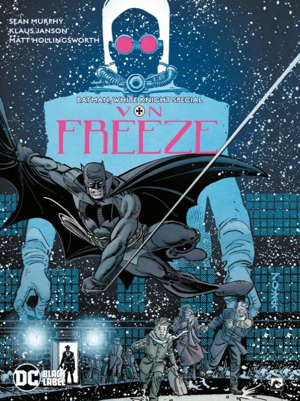 Batman, Curse of the White Knight Presents: Von Freeze special