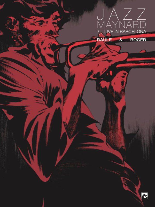 Jazz Maynard 7- Live in Barcelona