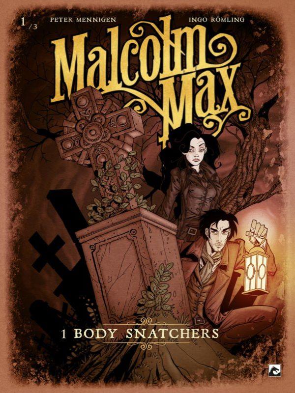 Malcolm Max 1- Body snatchers