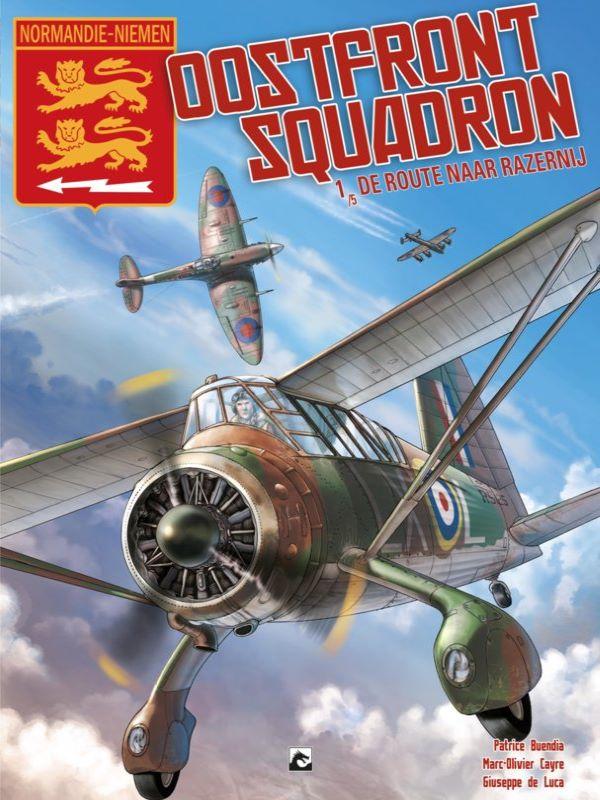 Oostfront Squadron 1- De route naar razernij