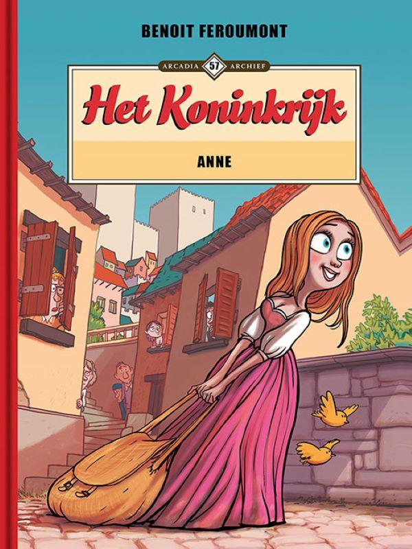 Arcadia archief 57- Het koninkrijk: Anne