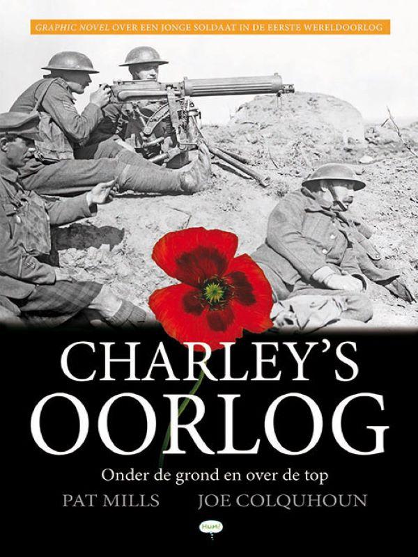 Charley's oorlog 6- Onder de grond en over de top