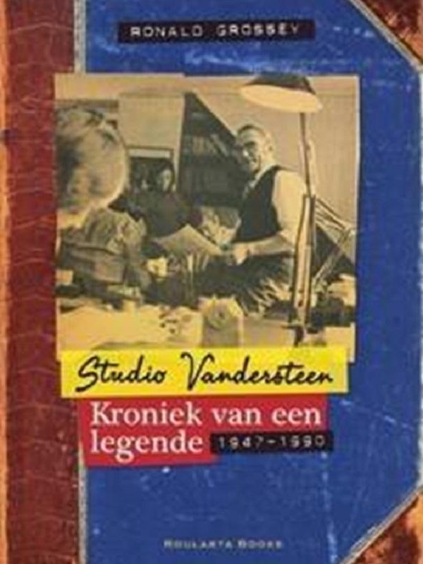 Studio Vandersteen, Kroniek van een legende