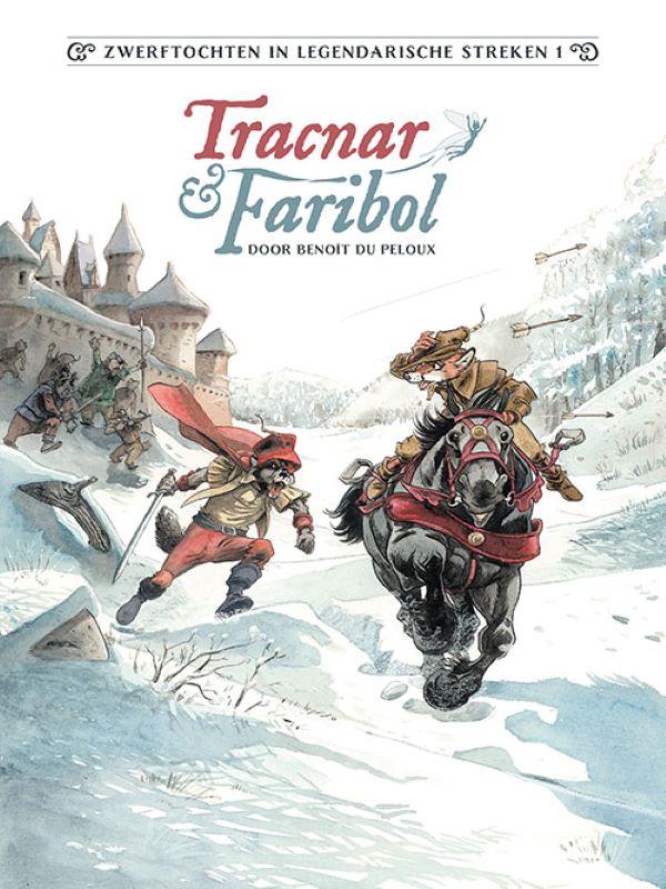 Zwerftochten in Legendarische Streken 1- Tracnar & Faribol