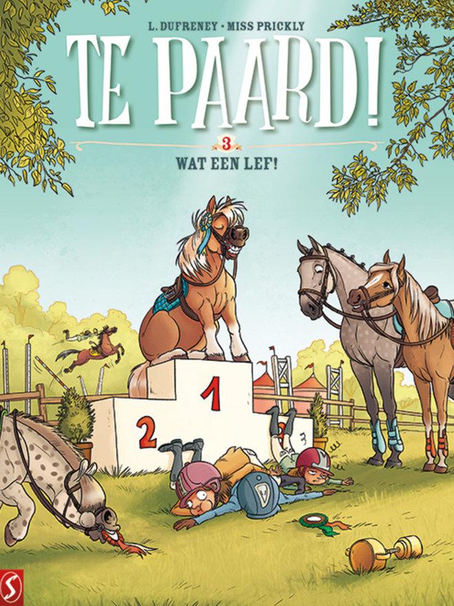 Te paard 3- Wat een lef