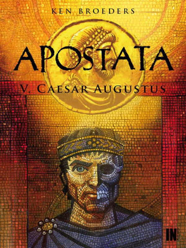 Apostata 5- Caesar Augustus