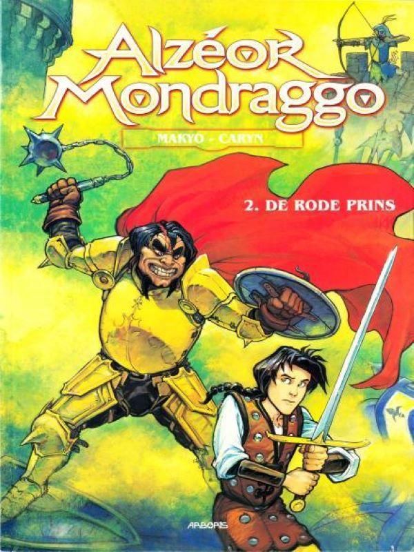 Alzeor Mondraggo 2- De rode prins