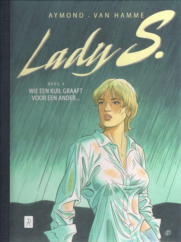 Deluxe Col.4- Lady S: Wie een kuil graaft voor een ander ...