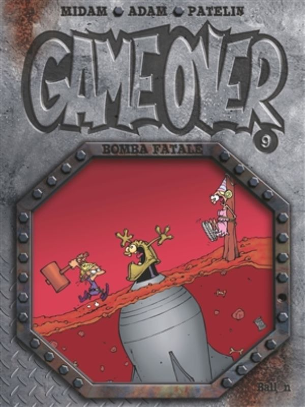 Game over 9- Bomba fatale