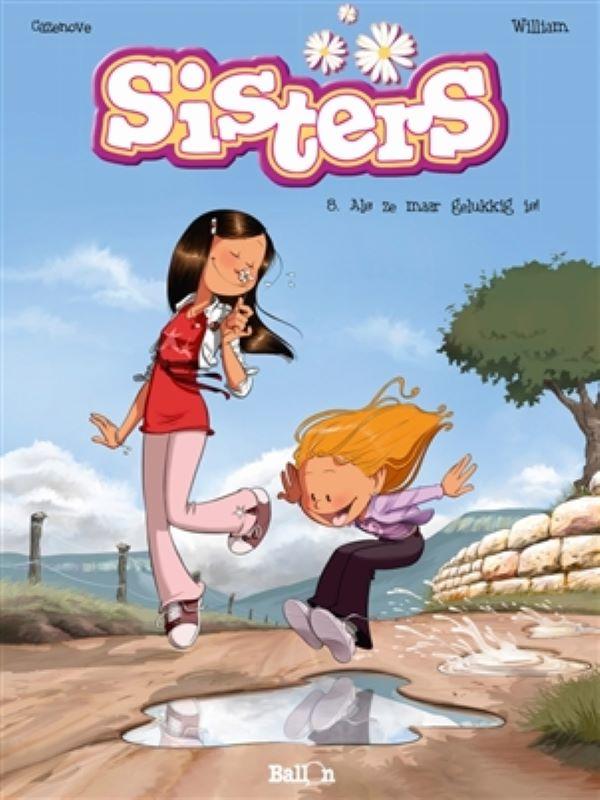Sisters 8- Als ze maar gelukkig is!