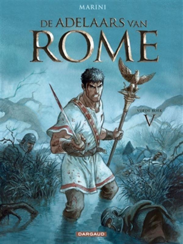 Adelaars van Rome 5- vijfde boek