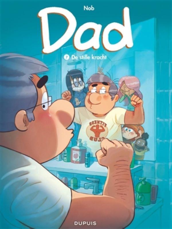 Dad 7- De stille kracht