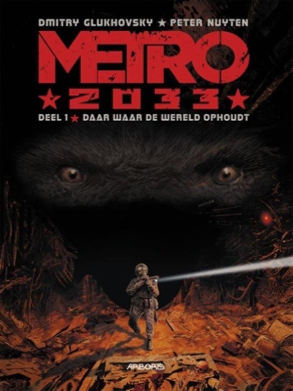 Metro 2033 1- Daar waar de wereld ophoudt