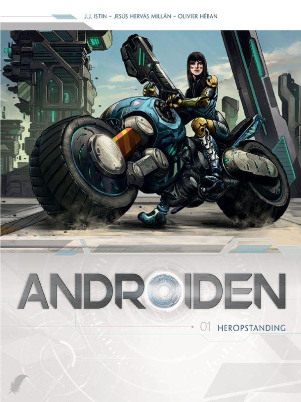 Androiden 1- Heropstanding