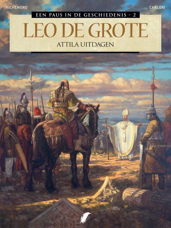Een Paus in de Geschiedenis 2- Leo de Grote: Attila Uitdagen