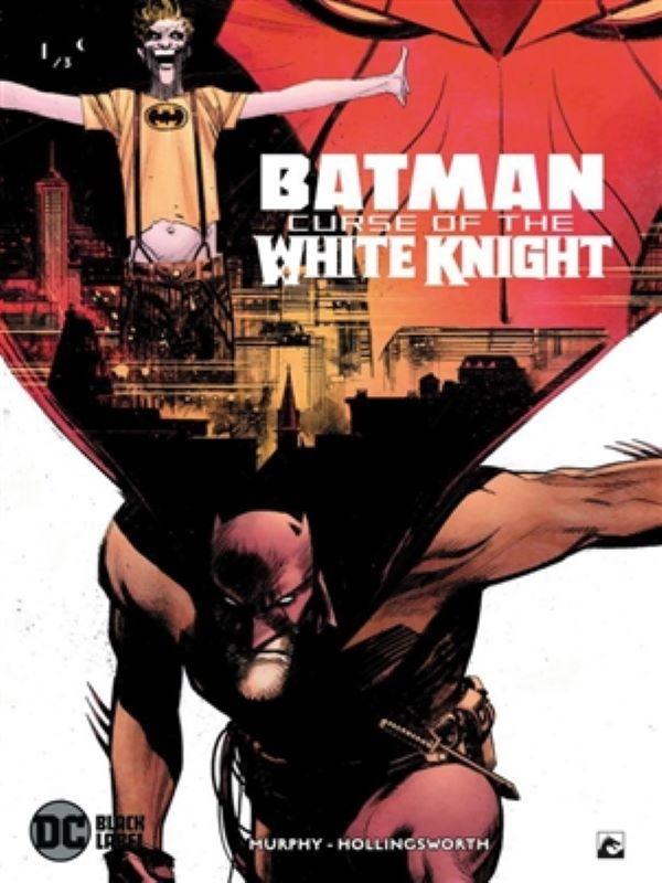 Batman, Curse of the White Knight 1