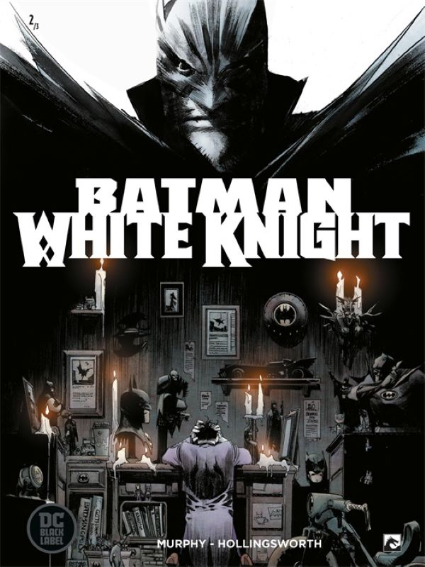 Batman 2- White Knight