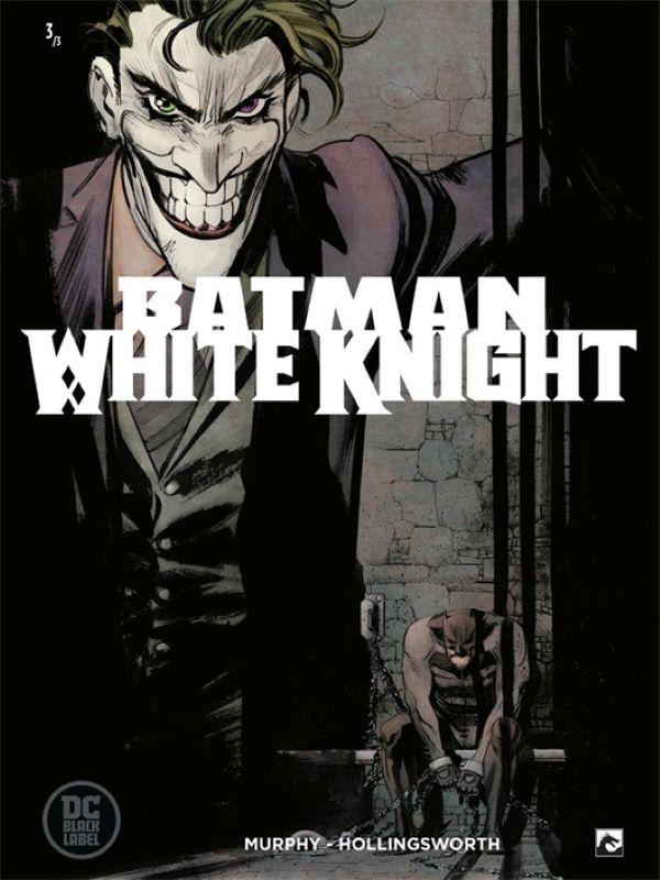 Batman 3- White Knight