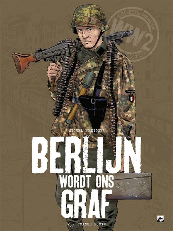 Berlijn wordt ons graf 2- Woeste Fransen