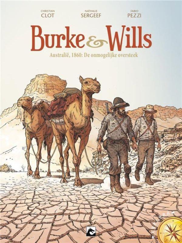 Burke & Wills 1- Australië, 1860: De onmogelijke oversteek