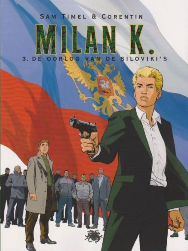 Milan K 3- De oorlog van de Silovikis