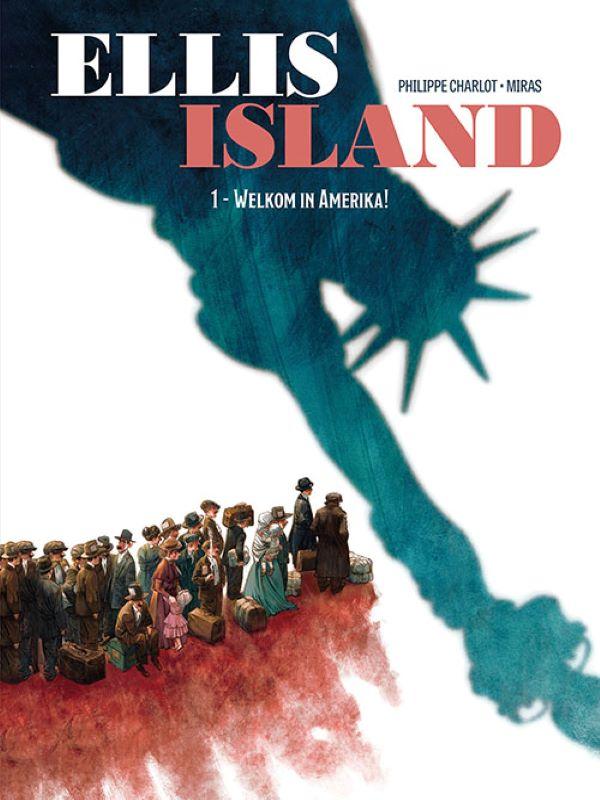 Ellis Island 1- Welkom in Amerika!