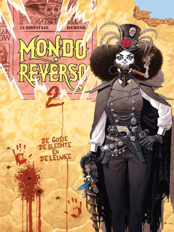 Mondo Reverso 2- De goeie, de slechte en de lelijke