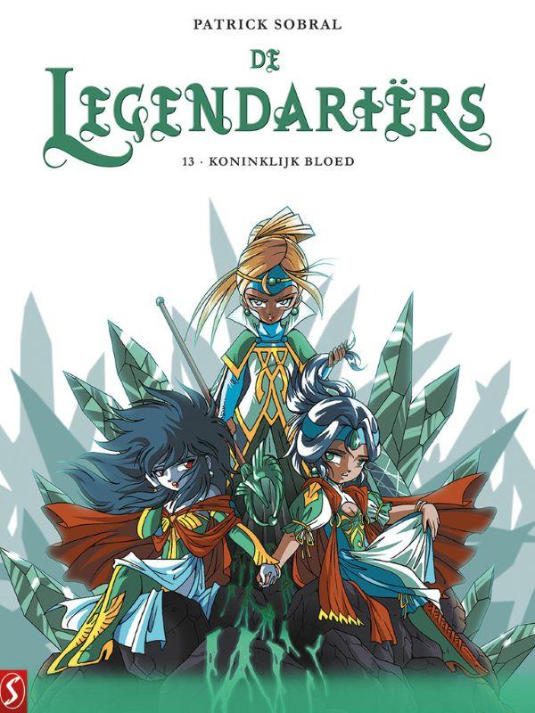 De Legendariërs 13- Koninklijk bloed