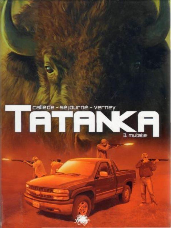 Tatanka 3- Mutatie